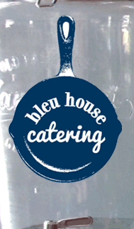 bleu house catering